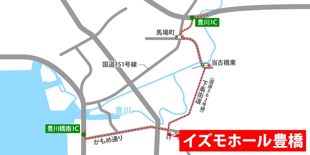 イズモホール豊橋への車での行き方・アクセスを記した地図