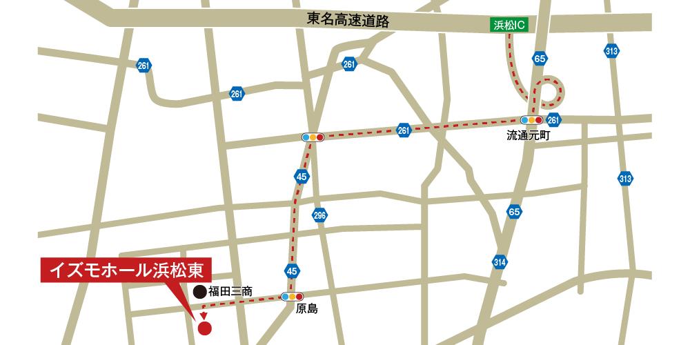 イズモホール浜松東への車での行き方・アクセスを記した地図